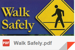CLICK TO OPEN - 'Walk Safely'